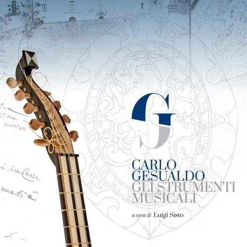 Novità / Carlo Gesualdo. Gli strumenti musicali