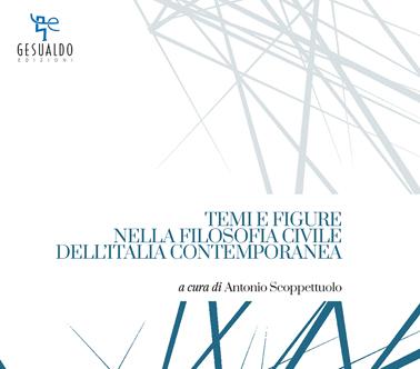 Temi e figure nella filosofia civile dell'Italia contemporanea